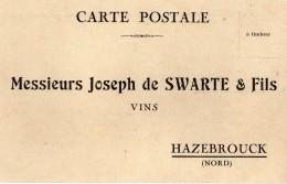 CPA 1917 - Carte Postale Commerciale - Vins Joseph De SWARTE & Fils à HAZEBROUCK - Hazebrouck