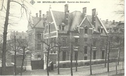 149 BRUXELLES-LAEKEN : Caserne Des Grenadiers - RARE VARIANTE - Laeken
