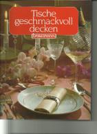 Tische Geschmackvoll Decken - Livres, BD, Revues