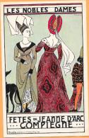 Illustrateur PINCHON. Fêtes De Jeanne D´Arc Compiègne - Les Nobles Dames - Künstlerkarten