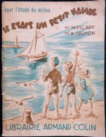 Mme Picard - Mme B. Jugnon - Il était Un Petit Navire- Librairie Armand Colin - ( 1955 ) . - Bücher, Zeitschriften, Comics