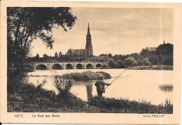 METZ - 57 - Le Pont Des Morts - Cliché Prillot - Pecheur Au 1er Plan    - ENCH0616 - - Metz