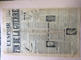 JOURNAL 8 MAI 1945 : L'ESPOIR . FIN DE LA GUERRE . - 1939-45