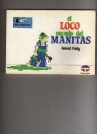 El Loco Mundo Del Manitas  - Roland Fiddy  - Ediciones  Tutor  - Reclamaciones - Livres, BD, Revues