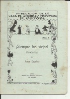 Livre De Repertorio Teatral  ( Num 4...Siempre Los Viejosl...1930..11 Pages..voir Scan - Theatre