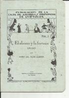 Livre De Repertorio Teatral  ( Num 5...El Ahororro Y La Fortuna...1930..11 Pages..voir Scan - Theatre