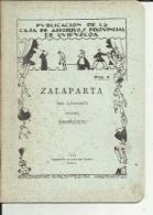 Livre De Repertorio Teatral  ( Num 6...ZALAPARTA...1930..11 Pages..voir Scan - Theatre