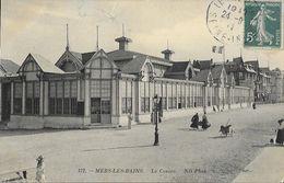 Mers-les-Bains (Seine Inférieure) - Le Casino - Carte ND Phot. N°172 - Casino'