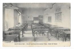 SAINT-GAULTIER   (cpa 36) Ecole Supérieure De Jeunes Filles - Salle De Classe  - - France