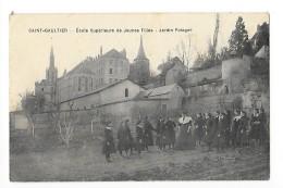 SAINT-GAULTIER   (cpa 36) Ecole Supérieure De Jeunes Filles - Jardin Potager  - - France