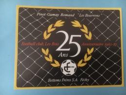 1373 - Suisse Vaud Football 25 Ans FC Les Bois 1962-1987 Pinot-Gamay Les Bourrons - Etiquettes