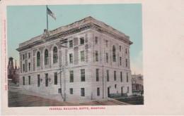 U.S.A.  Federal Building . BUTTE . Montana - Butte