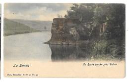 LUC 210 - La Semois  -  La Roche Percée Près DOHAN  *NELS Série 40  N°  49  Couleurs * - Bouillon