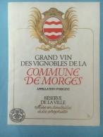 1376 - Suisse Vaud Vignobles De La Commune De Morges Réserve De La Ville - Etiquettes