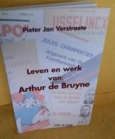 Leven En Werk Van Athur De Bruyne -  Pieter Jan Verstaete   1999 - War 1939-45