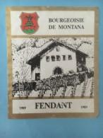 1385 - Suisse Valais Fendant Bourgeoisie De Montana 1989 - Etiquettes