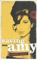 SAVING AMY - DAPHNE BARAK -  Boek Over Het Leven Van AMY WINEHOUSE - Musique & Instruments