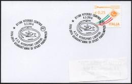 HANDISPORT - ITALIA VITERBO 2016 - 1976-2016 40 ANNI DI SPORT PARALIMPICO - ASD VITERSPORT LIBERTAS - SMALL SIZE CARD - Handisport