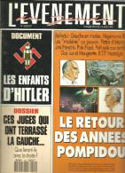 L'EVENEMENT N° 440 (avril 1993) Les Enfants D'Hitler, Le Retour Des Années Pompidou, Ces Juges Qui Ont Terrassé La Gauch - Informations Générales