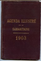 AGENDA  ILLUSTRE  DE  LA  SAMARITAINE   1903  T.BON ETAT - Advertising (Porcelain) Signs