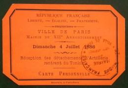Carte D'invitation Réception Des Détachements D'Artillerie Rentrant Du TONKIN 1886 PARIS Mairie Du Xiie Arrondissement - Documents