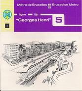 METRO DE BRUXELLES - BRUSSELSE METRO - GEORGES-HENRI - Lignes - Lijnen 5 (Dépliant N° 9) - Double - Transportation