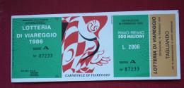 LOTTERIA VIAREGGIO 1986 CARNEVALE  - CON TAGLIANDO - Billets De Loterie