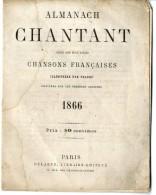 ALMANACH  CHANTANT  CHANSONS FRANCAISES ILLUSTREES PAR TELORY  1866  -  12  PAGES - Calendriers