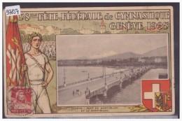 GENEVE - FETE DE GYMNASTIQUE 1925 - TB - GE Ginevra