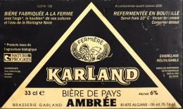 """ETIQUETTE De BIERE - """" KARLAND """" Bière De Pays Fermière Ambrée - 6° - 33cl - 81470 Algans - Parfait Etat - - Beer"""