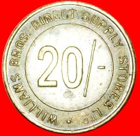 § LOYALTY TOKEN: GREAT BRITAIN ★ WILLIAMS BROS DIRECT SUPPLY STORES LTD / LONDON 20 SHILLINGS! LOW START ★ N - Professionals/Firms