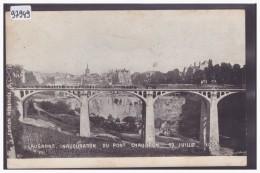 LAUSANNE - INAUGURATION DU PONT CHAUDERON LE 19 JUILLET 1905 - B ( PLI D'ANGLE ) - VD Vaud