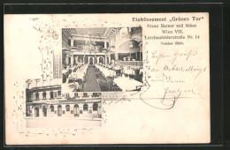 AK Wien, Gasthaus Grünes Tor V. F. Harner, Lerchenfelderstrasse 14, Aussen- U. Innenansicht - Wien