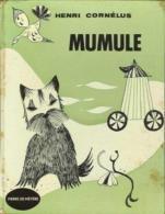 MUMULE By Henri Cornelus - Books, Magazines, Comics