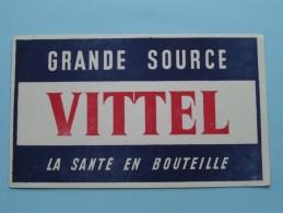 Grande Source VITTEL La Santé En Bouteille ( Details Zie Foto ) ! - Limonades