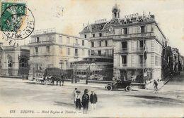 Dieppe (Seine Inférieure) - Hôtel Régina Et Théâtre - Carte LL N°278 - Dieppe