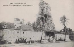 PONDICHERY - ENTREE DE LA PAGODE DE CHETTYS COVIL - Cartes Postales