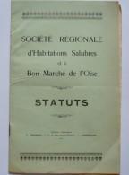 STATUTS - SOCIETE REGIONALE D'HABITATIONS SALUBRES ET A BON MARCHE DE L'OISE- Siège Social COMPIEGNE ( 60) - Droit