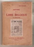 Pierre GOEMAERE - Histoire De La Libre Belgique Clandestine- Imprimerie Havaux, Niivelle, 35e Mille - Belgique