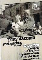 EXPOSITION ITINERANTE DES ARCHIVES DEPARTEMENTALES D'ILLE & VILAINE : Photographies 1944-1945 Tony Vaccaro - CPM GF - France