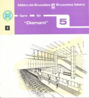 METRO DE BRUXELLES - BRUSSELSE METRO - DIAMANT- Lignes - Lijnen 5 (Dépliant Bilingue N° 8) - Transportation
