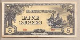 Birmania - Banconota Non Circolata FdS Da 5 Rupie - Occupazione Giapponese - 1942/4 - Myanmar