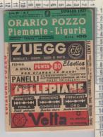FERROVIE DELLO STATO  ORARIO POZZO  PIEMONTE LIGURIA 1957 - Europa