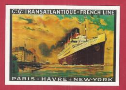 CPM Publicité - Cie Gle TRANSATLANTIQUE FRENCH LINE HAVRE NEWYORK -reproduction Affiche Ancienne Paquebot France Sébille - Paquebots