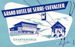 """06076 """"FRANCIA - HAUTES ALPES - CHANTEMERLE - GRAND HOTEL DE SERRE CHEVALIER"""" ETICHETTA ORIGINALE - Adesivi Di Alberghi"""