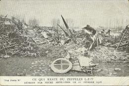 ZEPPELIN L-Z-77  Ce Qui Reste Du Zeppelin  Détruit Par Artillerie  Guerre 1914-18 - Dirigibili