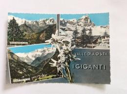 VALLE D´AOSTA - I Giganti, Vedute, Stelle Alpine - Cartolina FG BR V 1962 - Italia