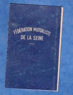 Carte Ancienne - Fédération Mutualiste De La Seine - Marie Courthuis De L'HAYE LES ROSES - Timbre Fédéral - Documents Historiques