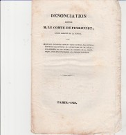 DENONCIATION  CONTRE M.LE  COMTE DE PEYRONNET A LA CHAMBRE DES DEPUTES -1828 - Décrets & Lois