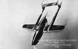 Vliegtuig   Het Laatste Woord In Jachtvliegtuigen   DE FOKKER D23          A 1981 - 1939-1945: 2ème Guerre